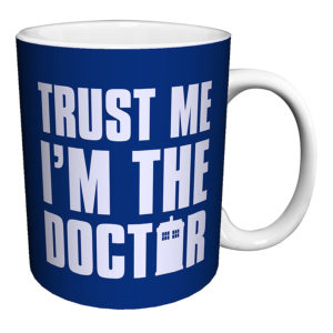 BUY DOCTOR WHO TRUST ME I'M THE DOCTOR MUG IN WHOLESALE ONLINE