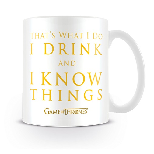 BUY GAME OF THRONES I DRINK AND I KNOW THINGS MUG IN WHOLESALE ONLINE
